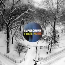 SuperchunkIHateMusic